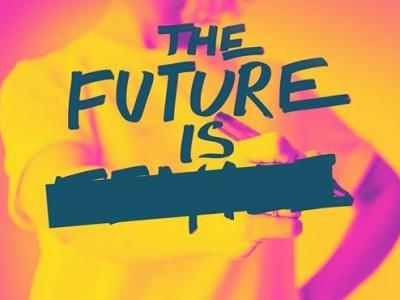 The Future Is...