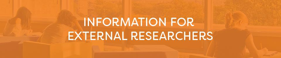 Information for external researchers